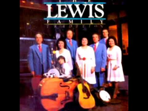 The Lewis Family Tradition [1982] - The Lewis Family