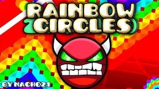 Geometry Dash [2.0] (DEMON?) - Rainbow Circles - by Nacho21
