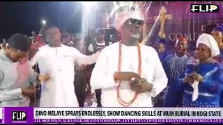 DINO MELAYE 'SPRAYS' ENDLESSLY, SHOWS DANCING SKILLS AT MUM'S BURIAL IN KOGI STATE