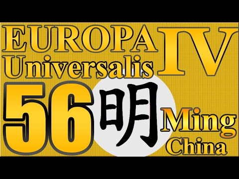 """Europa Universalis 4 Tag Team Ming """"The new Great Wall!"""" EP:56 [Rights Of Man]"""