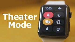 hands-on-with-theater-mode-on-the-apple-watch