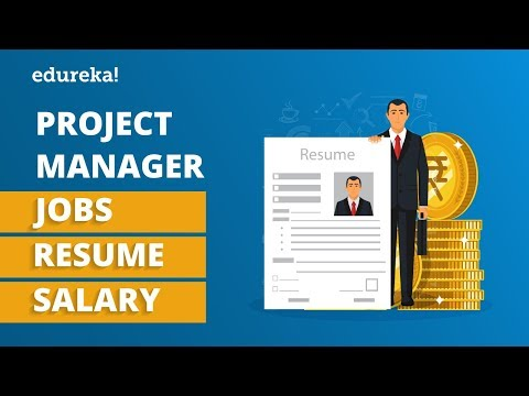 Project Manager Jobs, Resume & Salary | Project Manager Salary | Edureka