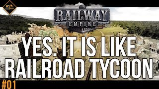 Is Railway Empire the new Railroad Tycoon? Let's Play Railway Empire Gameplay Part 1