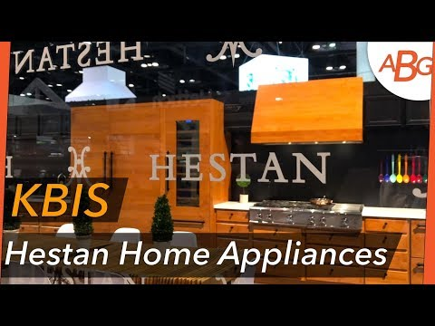 HESTAN HOME APPLIANCES REVEALED! -  KBIS 2018