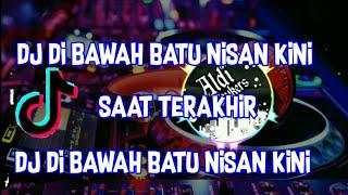 Download Lagu DJ DIBawah Batu Nisan Kini (Saat Terakhir) Remix Full Bass- Aldi Stukers mp3