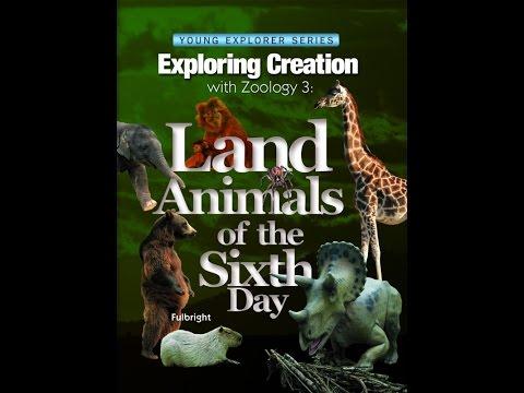 Apologia Exploring Creation: Zoology 3 - Land Animals (Young Explorer series)