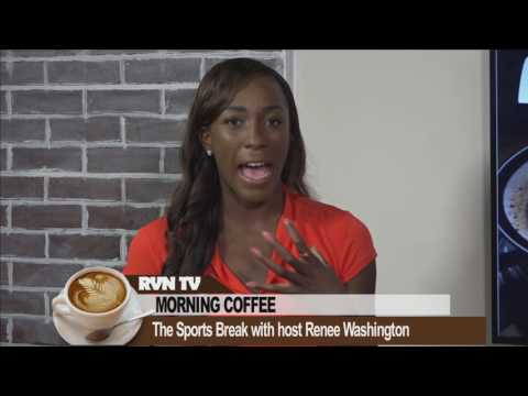 The Sports Break w/ Renee Washington 7.20.17