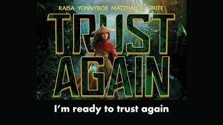 Download TRUST AGAIN Lyrics Teaser | Inspired by Raya and The Last Dragon | Raisa Matthaios Yonnyboii SPRITE
