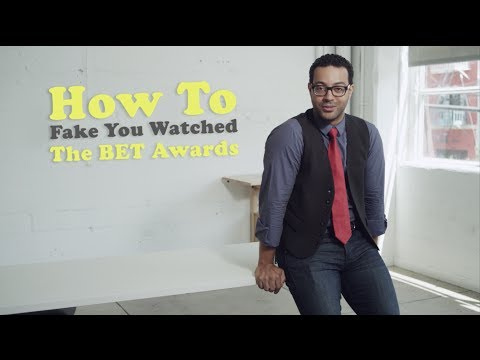 How To Fake You Watched The BET Awards