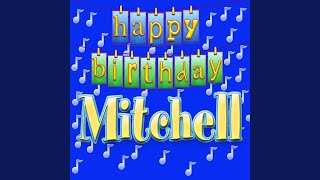 Happy Birthday Mitchell (Personalized)