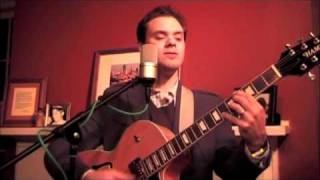 Jeremy Frantz - A Foggy Day - George and Ira Gershwin - Jazz Guitar and Vocal Standard.m4v