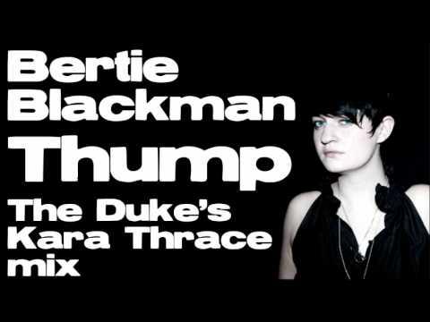 Bertie Blackman - Thump (The Duke's Kara Thrace mix)