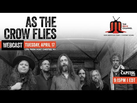 As The Crow Flies :: Live From The Capitol Theatre :: 4/17/18 :: Sneak Peak