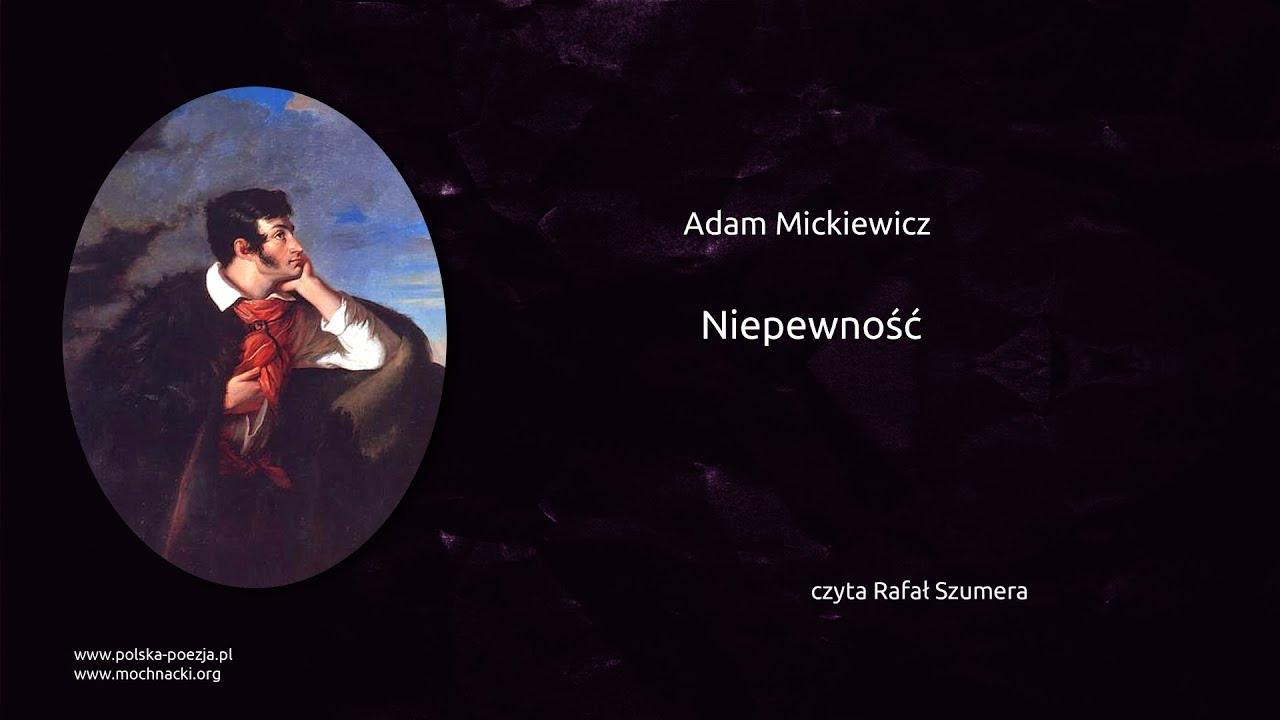 Adam Mickiewicz Niepewność