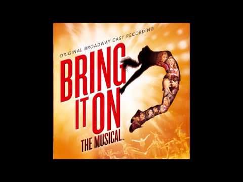 Bring It On: The Musical - I Got You