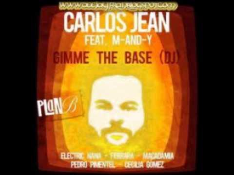 Gimme the base (DJ)-Carlos Jean
