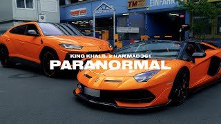 KING KHALIL x HAMMAD361 - PARANORMAL (Prod By ISY BEATZ & C55) (Official Music Video)