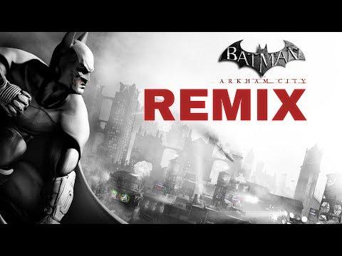Batman Arkham City  REMIX