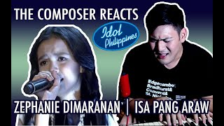 IDOL PHILIPPINES | Zephanie Dimaranan | Isa Pang Araw | Composer Reacts