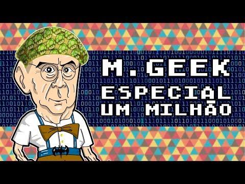M.GEEK - ESPECIAL UM MILHÃO DE INSCRITOS!