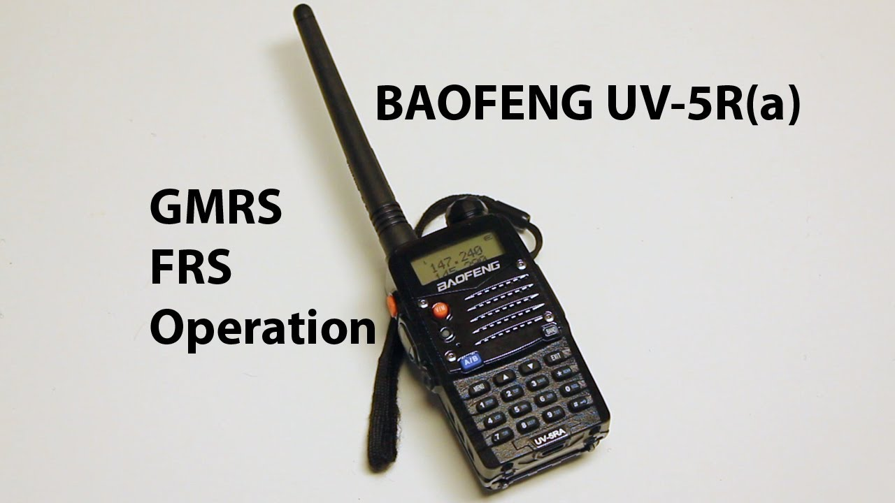 Baofeng UV-5R (and similar) - Tuning for GMRS and FRS Operation for  emergencies