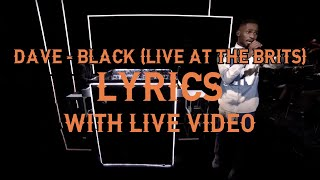 Dave - Black Lyrics (Live at The BRITs 2020) *With live video on screen*
