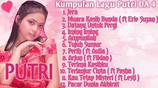 Kumpulan Lagu Putri DA 4 ( Part 3 ) Full Album