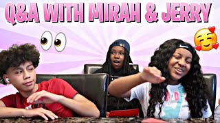 Q & A WITH MIRAH AND JERRY