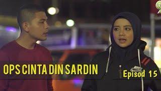 HIGHLIGHT: Episod 15 | Ops Cinta Din Sardin