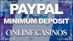 Paypal Minimum Low Deposit Online Casinos ~ (2018)