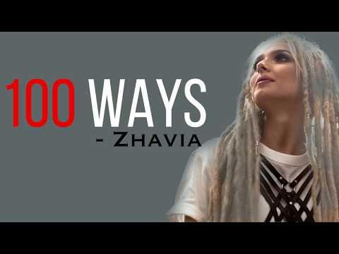 zhavia-ward---100-ways-[full-hd]-lyrics