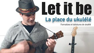 """LET IT BE"" + TAB de Ukulele (Accords Mélodie)"