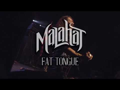 MALAHAT - FAT TONGUE (Official Music Video) 2017 Version