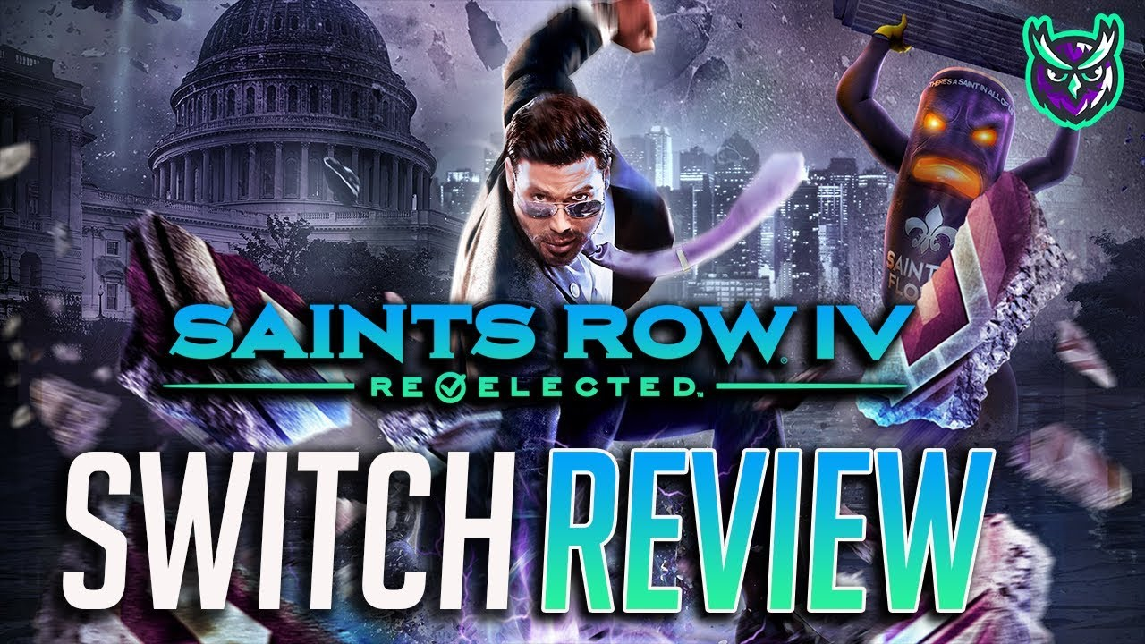 Saints Row IV: Re-Elected Switch Review - A Saint of a Port? (Video Game Video Review)