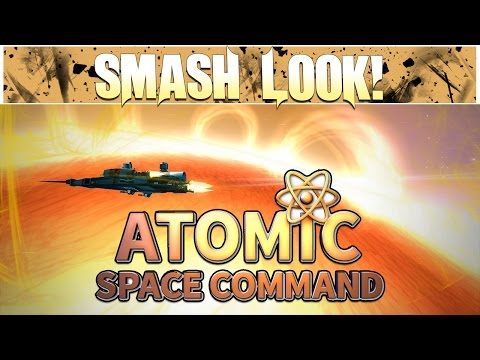 Smash Look! - Atomic Space Command Gameplay