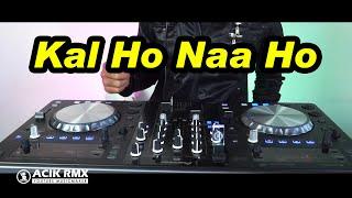 India Slow Remix Kal Ho Naa Ho