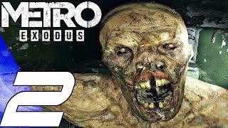 METRO EXODUS - Gameplay Walkthrough Part 2 - The Volga (Full Game) PS4 PRO
