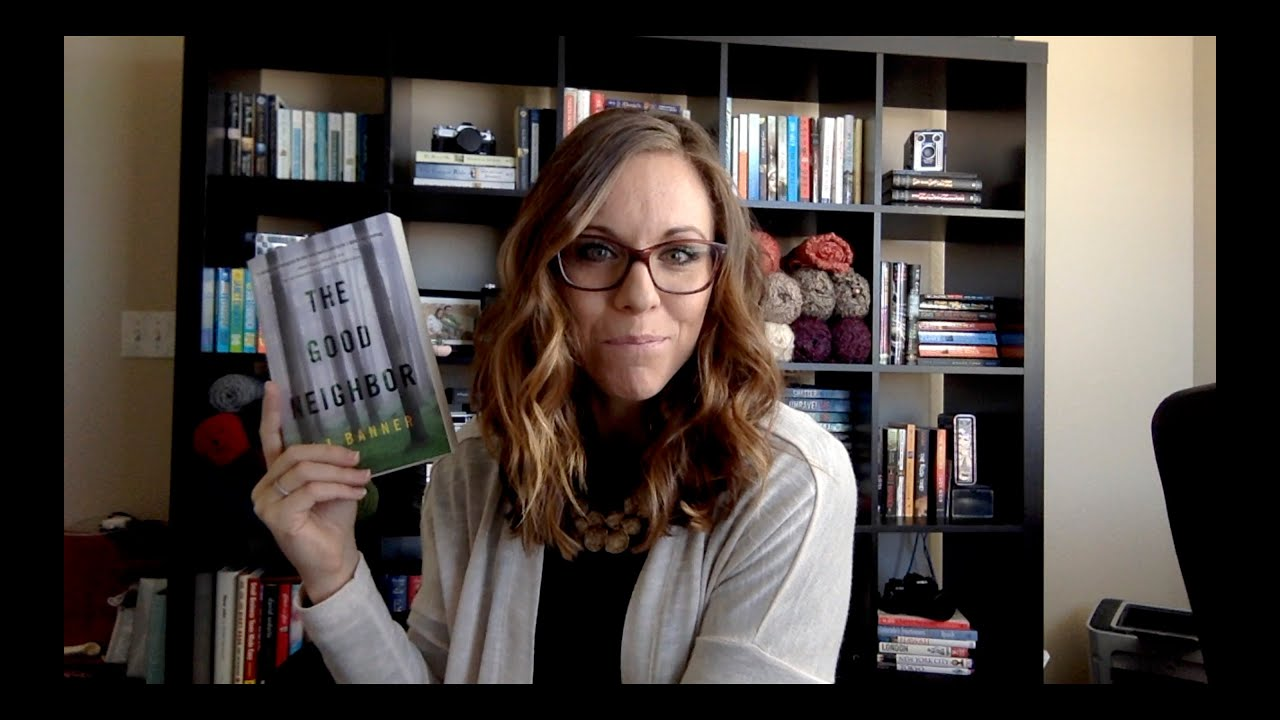 The Good Neighbor By A J Banner Book Review YouTube