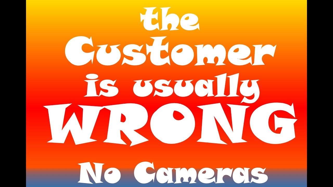 Customer Wrong: S1E11 No Cameras