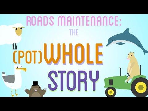 Roads Maintenance: The (pot)Whole Story
