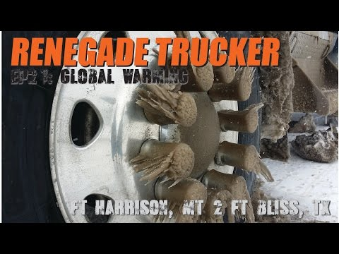 Renegade Trucker EP21   Global Warming