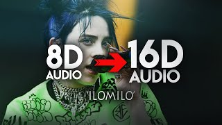 Billie Eilish - ilomilo [9D AUDIO | NOT 8D] 🎧