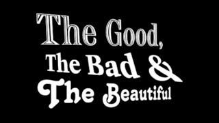 The Good, The Bad, and the Beautiful - Magazine Ad Sales Training - Full Version
