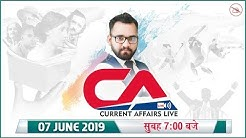 7 June 2019 | Current Affairs Live at 7:00 am | UPSC, SSC, Railway, RBI, SBI, IBPS