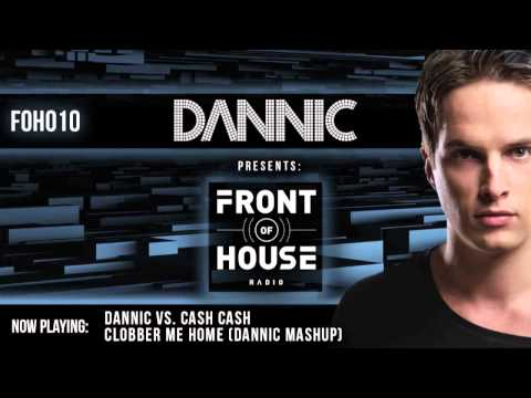 Dannic presents Front Of House Radio 010