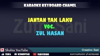 Download Mp3 Jantan Tak Laku Zul Hasan Kn7000