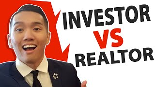Realtor Vs. Investor? What's the difference?
