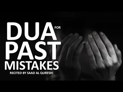 It's Never Too Late - Forgive All Your Past Mistakes & Sins ᴴᴰ - Best DUA Of Prophet Muhammad ﷺ
