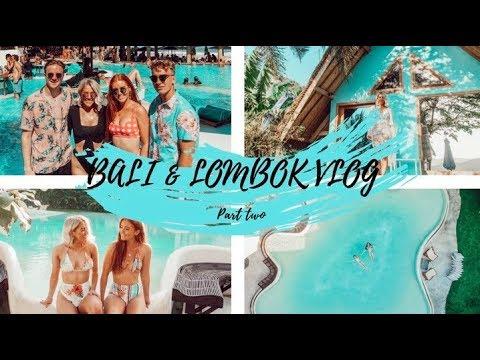 BALI & LOMBOK PART TWO   Lombok & Canggu.