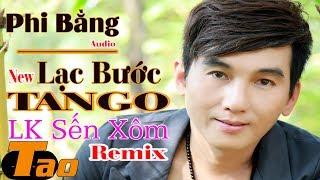 Lạc Bước Tango - Phi Bằng